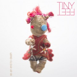 Tiny Feet « As an end to death »