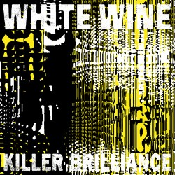 White Wine « Killer Brilliance »