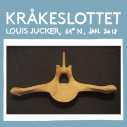 LOUIS JUCKER «krakeslottet»