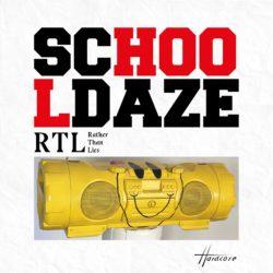 SCHOOL DAZE «RATHER THAN LIES»