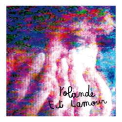 YOLANDE BASHING «ET L'AMOUR»
